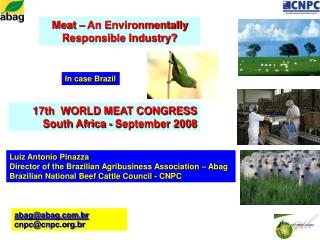 Meat – An Environmentally  Responsible Industry?