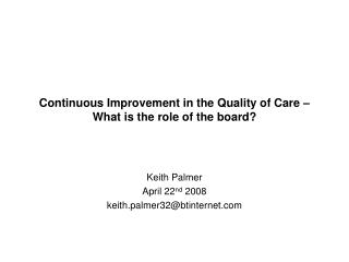 Continuous Improvement in the Quality of Care – What is the role of the board?