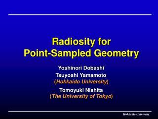 Radiosity for Point-Sampled Geometry