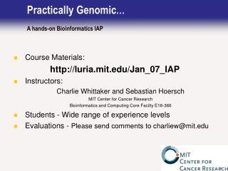 Practically Genomic … A hands-on Bioinformatics IAP