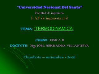 """"""""""" Universidad Nacional Del Santa"""" Facultad de ingeniería E.A.P de ingeniería civil"""
