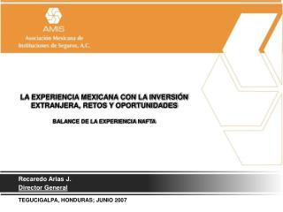 LA EXPERIENCIA MEXICANA CON LA INVERSIÓN EXTRANJERA, RETOS Y OPORTUNIDADES