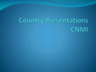 Country Presentations CNMI