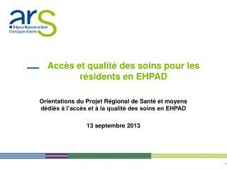 Accès et qualité des soins pour les résidents en EHPAD
