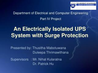 An Electrically Isolated UPS System with Surge Protection
