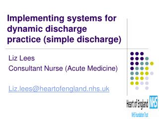 Implementing systems for dynamic discharge practice (simple discharge)