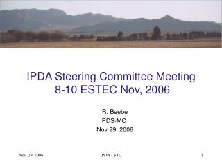 IPDA Steering Committee Meeting  8-10 ESTEC Nov, 2006