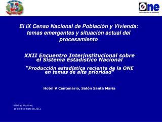XXII  Encuentro Interinstitucional sobre el Sistema Estadístico Nacional