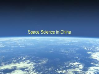Space Science in China
