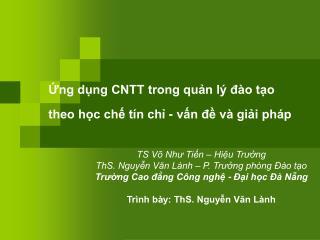 Ứng dụng CNTT trong quản lý đào tạo theo học chế tín chỉ - vấn đề và giải pháp