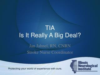 TIA Is It Really A Big Deal?