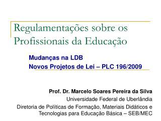Regulamentações sobre os Profissionais da Educação