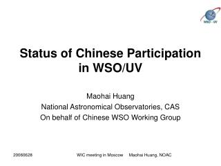 Status of Chinese Participation in WSO/UV