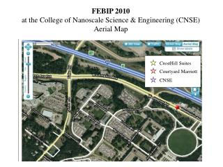 FEBIP 2010 at the College of Nanoscale Science & Engineering (CNSE) Aerial Map