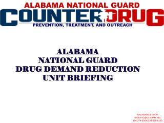 ALABAMA NATIONAL GUARD DRUG DEMAND REDUCTION UNIT BRIEFING