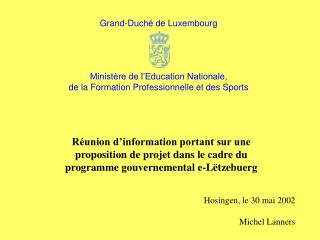 Réunion d'information portant sur une  proposition de projet dans le cadre du