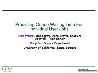 Predicting Queue Waiting Time For Individual User Jobs