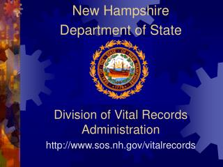 Division of Vital Records Administration sos.nh/vitalrecords