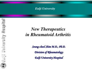 New Therapeutics  in Rheumatoid Arthritis