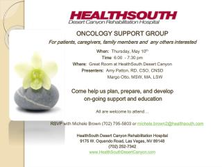 ONCOLOGY SUPPORT GROUP For patients, caregivers, family members and  any others interested