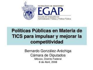 Pol ticas P blicas en Materia de TICS para impulsar y mejorar la competitividad