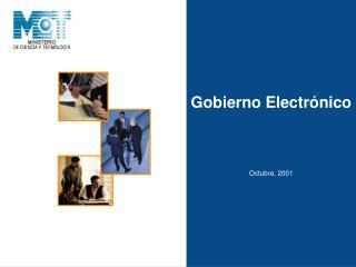 Gobierno  Electrónico Octubre, 2001