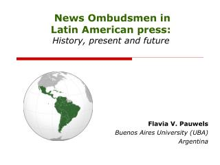 News Ombudsmen in  Latin American press: History, present and future