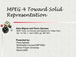 MPEG-4 Toward Solid Representation