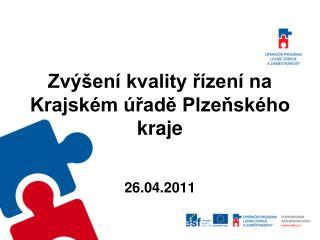 Zvýšení kvality řízení na Krajském úřadě Plzeňského kraje