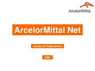 ArcelorMittal Net