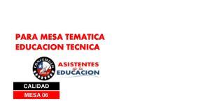 PARA MESA TEMATICA EDUCACION TECNICA