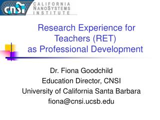 Research Experience for Teachers (RET)  as Professional Development