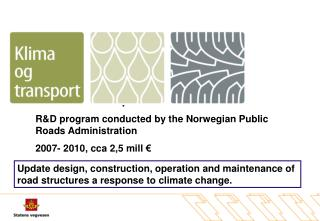 Climate & Transportation R&D program conducted by the Norwegian Public Roads Administration