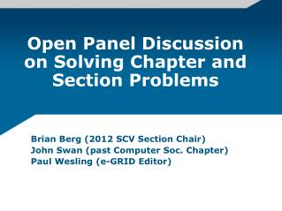 Open Panel Discussion on Solving Chapter and Section Problems