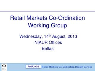 Retail Markets Co-Ordination Working Group