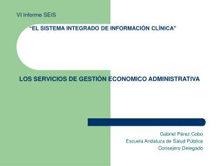 LOS SERVICIOS DE GESTIÓN ECONOMICO ADMINISTRATIVA