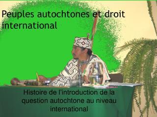 Peuples autochtones et droit international