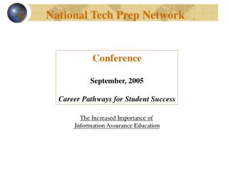 Conference September, 2005 Career Pathways for Student Success