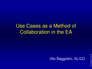 Use Cases as a Method of Collaboration in the EA
