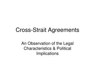 Cross-Strait Agreements