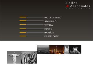 RIO DE JANEIRO       SÃO PAULO       VITÓRIA      RECIFE BRASÍLIA DÜSSELDORF