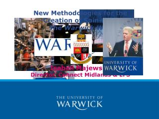 New Methodologies for the Creation of Spin-offs: The Warwick Way Isabell Majewsky