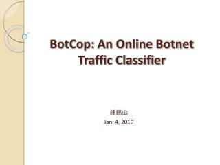 BotCop: An Online Botnet Traffic Classifier
