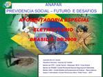 ANAPAR PREVIDENCIA SOCIAL   FUTURO  E DESAFIOS