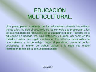 EDUCACIÓN MULTICULTURAL.