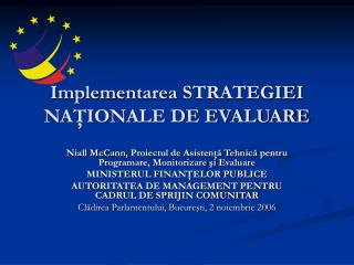 Implement area STRATEGIEI NA?IONALE DE EVALUARE
