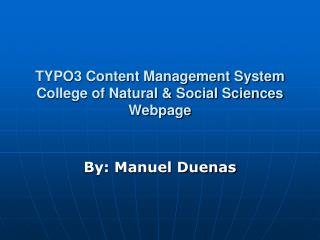 TYPO3 Content Management System College of Natural & Social Sciences Webpage