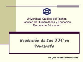 Universidad Católica del Táchira Facultad de Humanidades y Educación Escuela de Educación