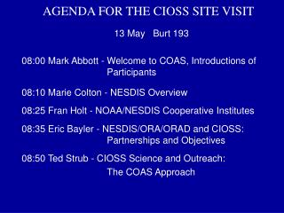 AGENDA FOR THE CIOSS SITE VISIT