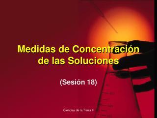 Medidas de Concentraci n de las Soluciones